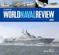 Seaforth World Naval Review: 2012