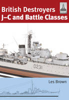 ShipCraft 21: British Destroyers: J-C...
