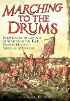 Marching to the Drums: Eyewitness...