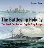 The Battleship Holiday: The Naval...