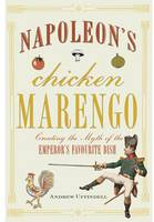 Napoleon's Chicken Marengo: Creating...