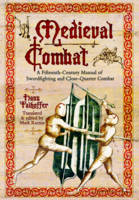 Medieval Combat: A Fifteenth-Century...