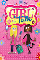 Growing Up: Girl Talk: A Survival...
