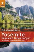 The Rough Guide to Yosemite, Sequoia ...
