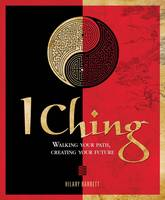 I Ching: Walking Your Path, Creating...