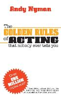 The Golden Rules of Acting that ...