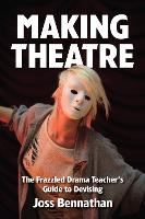 Making Theatre: The Frazzled Drama...