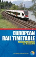 European Rail Timetable: Summer: 2012