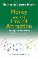 Money and the Law of Attraction:...