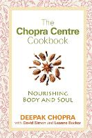 The Chopra Centre Cookbook