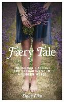 Faery Tale: One Woman's Search for...