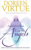 Assertiveness For Earth Angels: How ...
