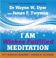 I am Wishes Fulfilled Meditations