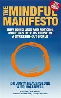 The Mindful Manifesto: How Doing Less...