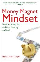 Money Magnet Mindset: Tools to Keep...
