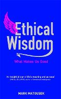 Ethical Wisdom: The Search for a ...