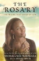 The Rosary: The Prayer That Saved My...
