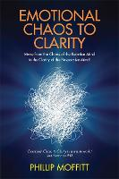 Emotional Chaos to Clarity: Move from...