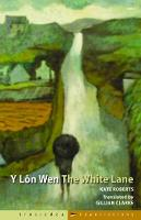 Y Lon Wen/The White Lane