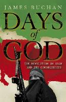Days of God: The Revolution in Iran...