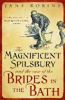 The Magnificent Spilsbury and the ...