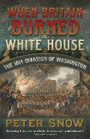When Britain Burned the White House:...