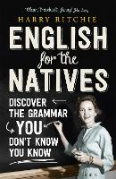 English for the Natives: Discover the...
