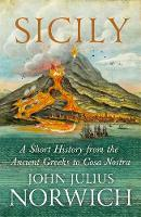 Sicily: A Short History, from the...