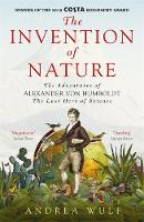 Invention of Nature: The Adventures ...