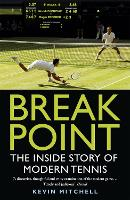 Break Point: The Inside Story of...