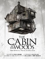 The Cabin in the Woods: The Official...