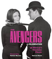 The Avengers: A Celebration: 50 Years...