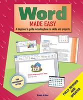Word Made Easy: A Beginner's Guide to...