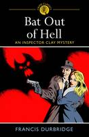 Bat Out of Hell: An Inspector Clay...