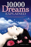 10,000 Dreams Explained: How to Use...
