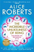 The Incredible Unlikeliness of Being:...