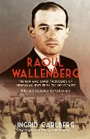 Raoul Wallenberg: The Man Who Saved...
