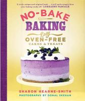 No-Bake Baking: Easy, Oven-Free Cakes...