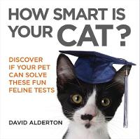 How Smart is Your Cat?: Discover If...