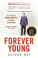 Forever Young: The Story of Adrian...
