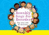 Assembly Songs for Recorder - Pupil Book