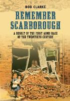 Remember Scarborough: A Result of the...