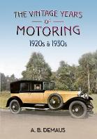 The Vintage Years of Motoring: 1920s ...