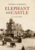 The Elephant & Castle: A History
