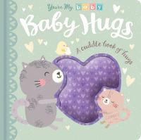 You're My Baby: Baby Hugs