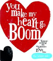 You Make My Heart Go Boom!