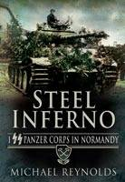 Steel Inferno: I Panzer Corps in...