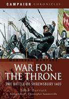 War for the Throne: The Battle of...