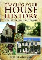 Tracing Your House History: A Guide...