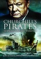 Churchill's Pirates: The Royal Naval...